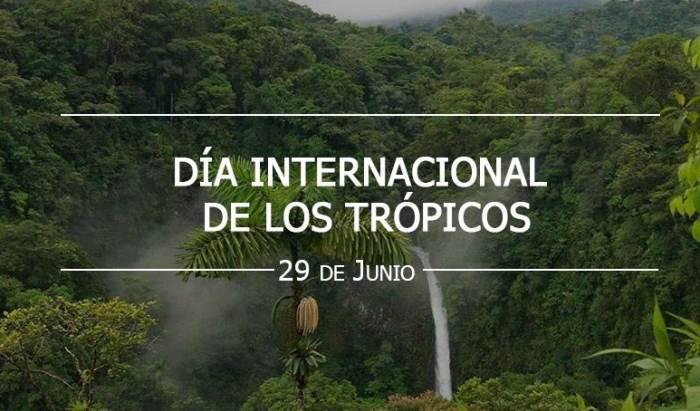 Efemérides: desde el 2017, cada 29 de junio se celebra el Día Internacional de los Trópicos