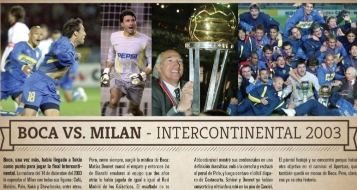 Efemérides: un día como hoy pero del 2003, Boca vencía al Milan y ganaba la Copa Intercontinental