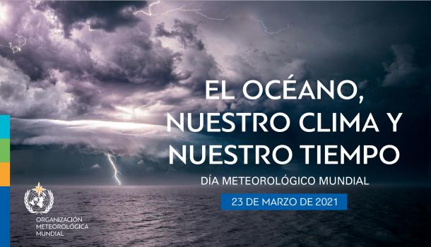 Efemérides: hoy es el Día Meteorológico Mundial, que en 2021 apunta al océano, nuestro clima y nuestro tiempo