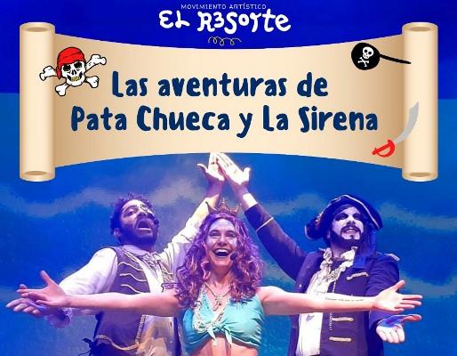 """""""Las Aventuras de la Pata Chueca y la Sirena"""": sábado en Pareditas y domingo en Eugenio Bustos"""